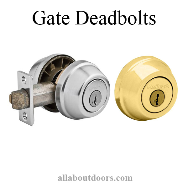 Gate Deadbolts