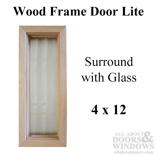 Wood frame door lite 4 x 12 single pane glass