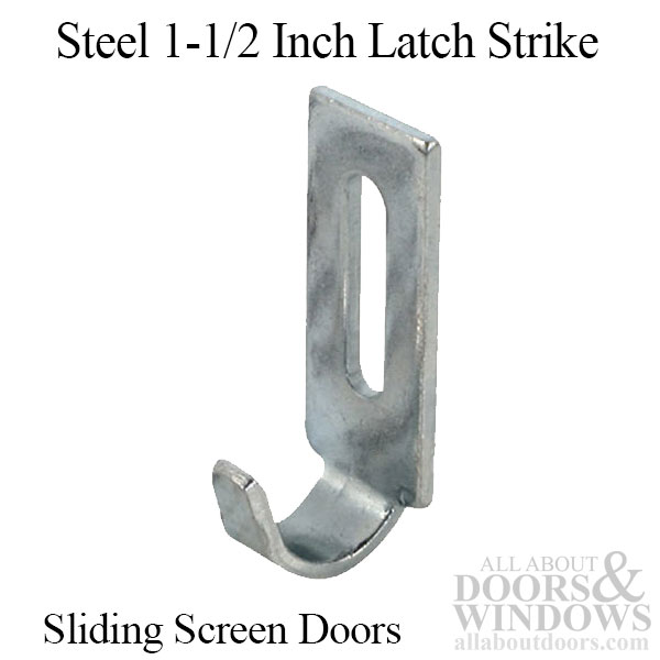 Steel 1 1 2 Inch Latch Strike For Sliding Screen Door