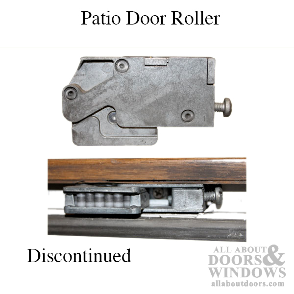 Patio Door Roller Discontinued Replace With 13011