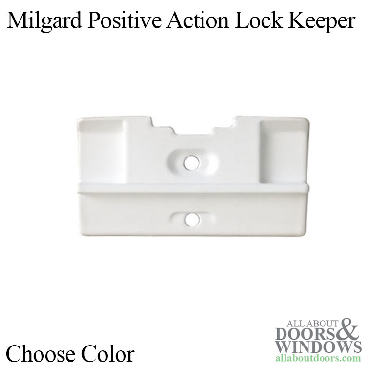 Milgard Positive Action Lock Keeper Choose Color