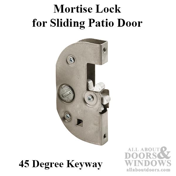 Mortise Lock Sliding Patio Door 45 Degree Keyway