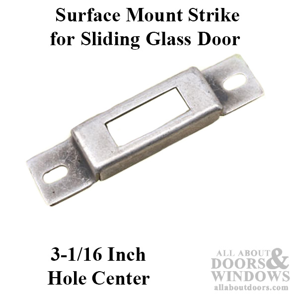 Surface Mount Strike For Hook Latch Sliding Patio Door