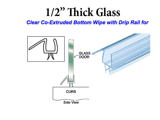 Co Extruded Bottom Wipe With Drip Rail For 1 2 Inch Gl Clear Shower Door Seal