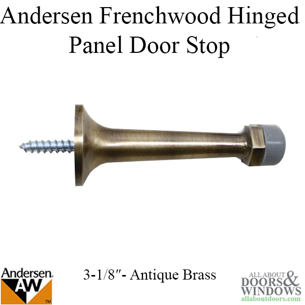 3-1/8 Door Stop, Andersen Frenchwood Hinged - Antique Br on