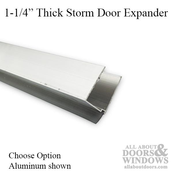Expander 1 1 4 Thick Storm Door