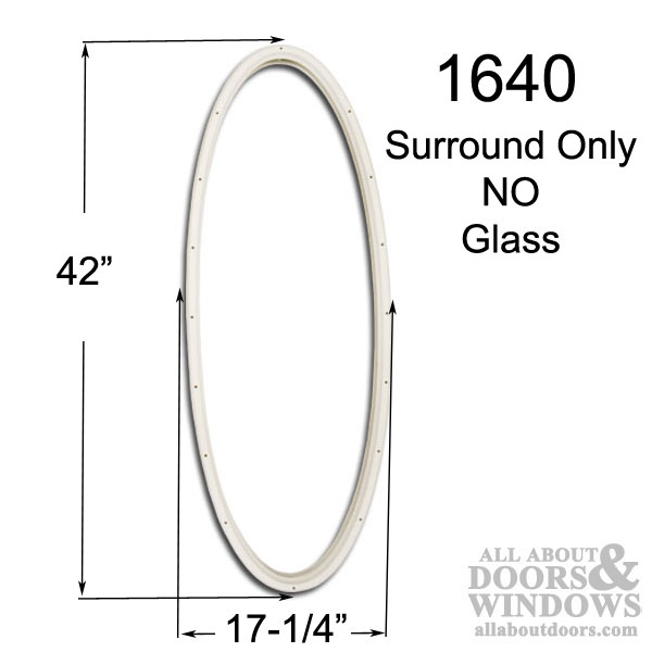 Therma Tru 16 X 40 Oval Surround Only No Glass Interior
