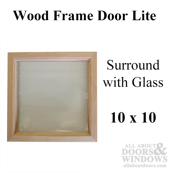 Wood Frame Door Lite 10 X 10 Single Pane Glass