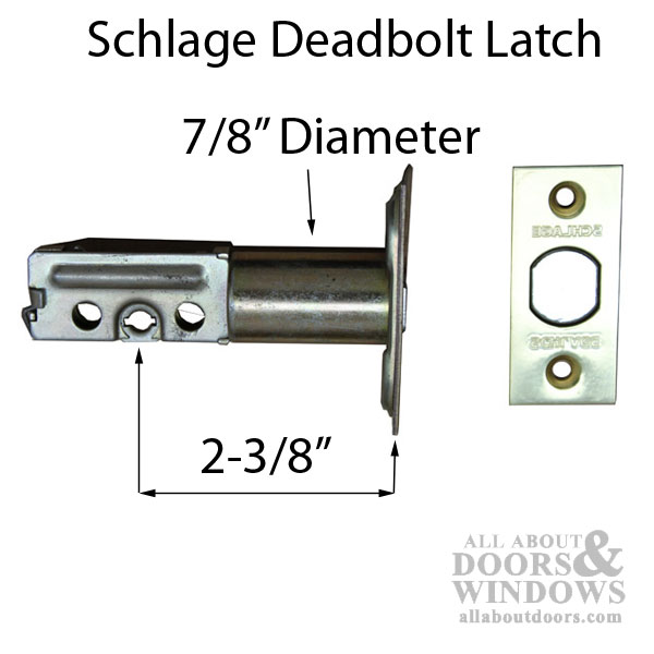 Schlage Deadbolt Latch 2 3 8 Backset 7 8 Bore 1 Bolt