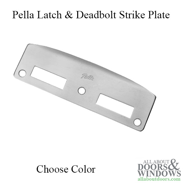 Strike Plate Latch Amp Deadbolt Pella Door Choose Color