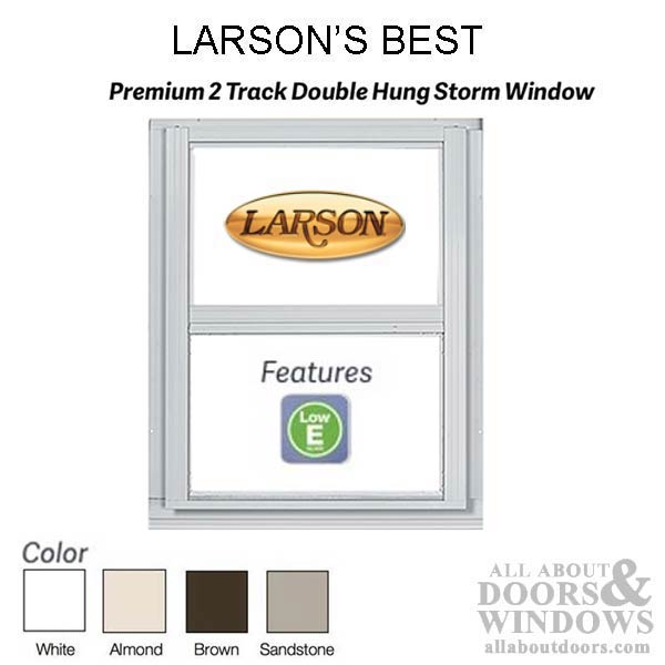 Larson Premium Double Hung 2-Track Storm Window, Low-E Glass