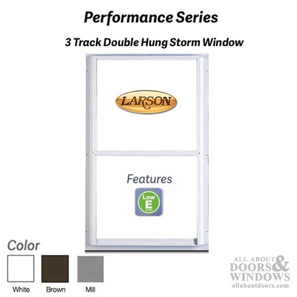 Larson Performance Double Hung 3 Track Storm Window Low E
